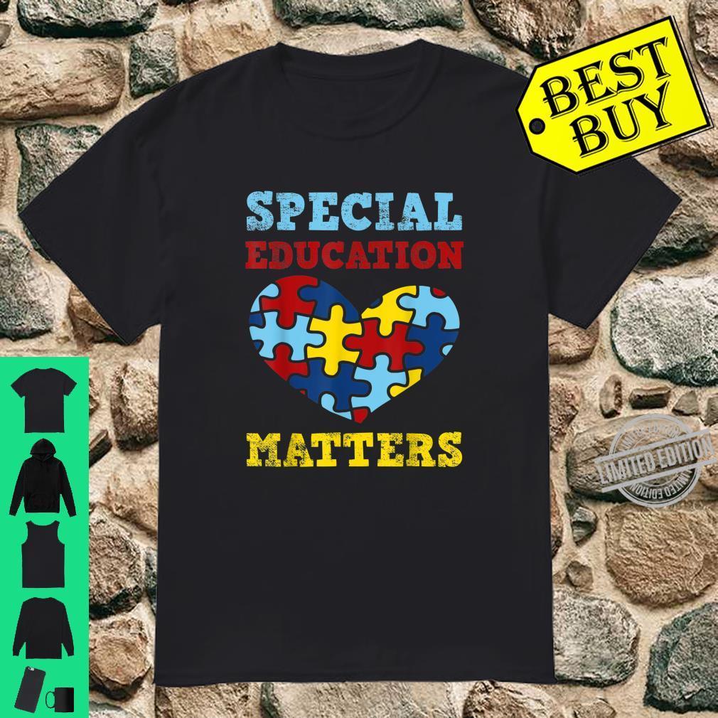 Autism Awareness SPED Special Education Teacher Shirt
