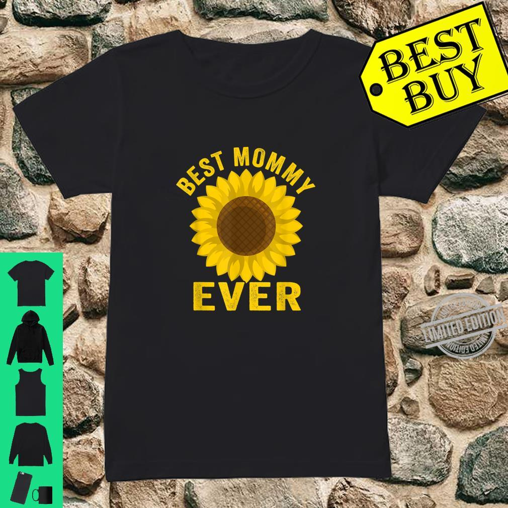 Best Mommy Ever Sunflowers Mothers Day Shirt ladies tee