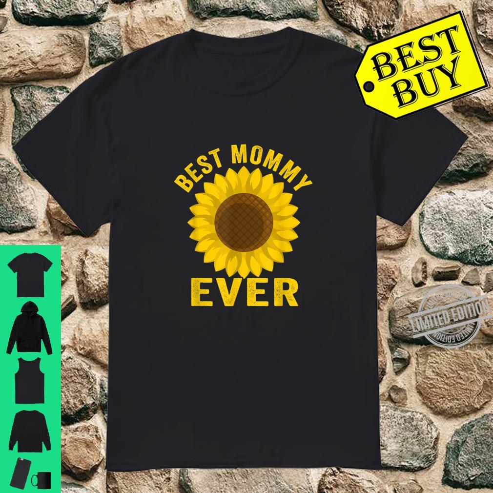Best Mommy Ever Sunflowers Mothers Day Shirt