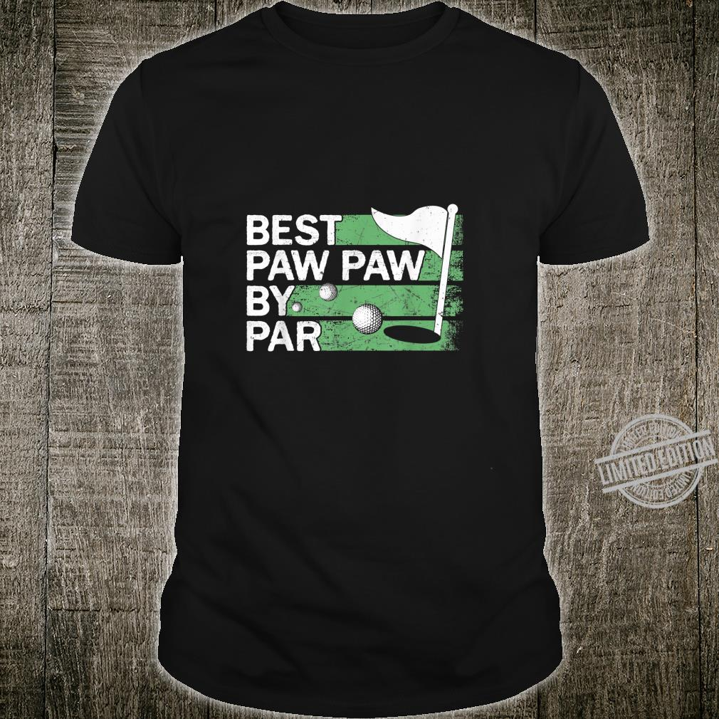 Best Paw Paw By Par Golfs Clothes Father's Day Shirt