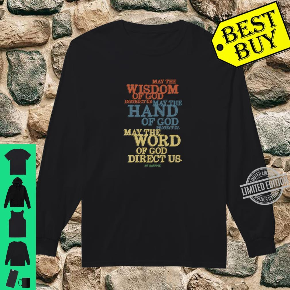 Christian St Patricks Day Saint Patrick Quote Shirt long sleeved
