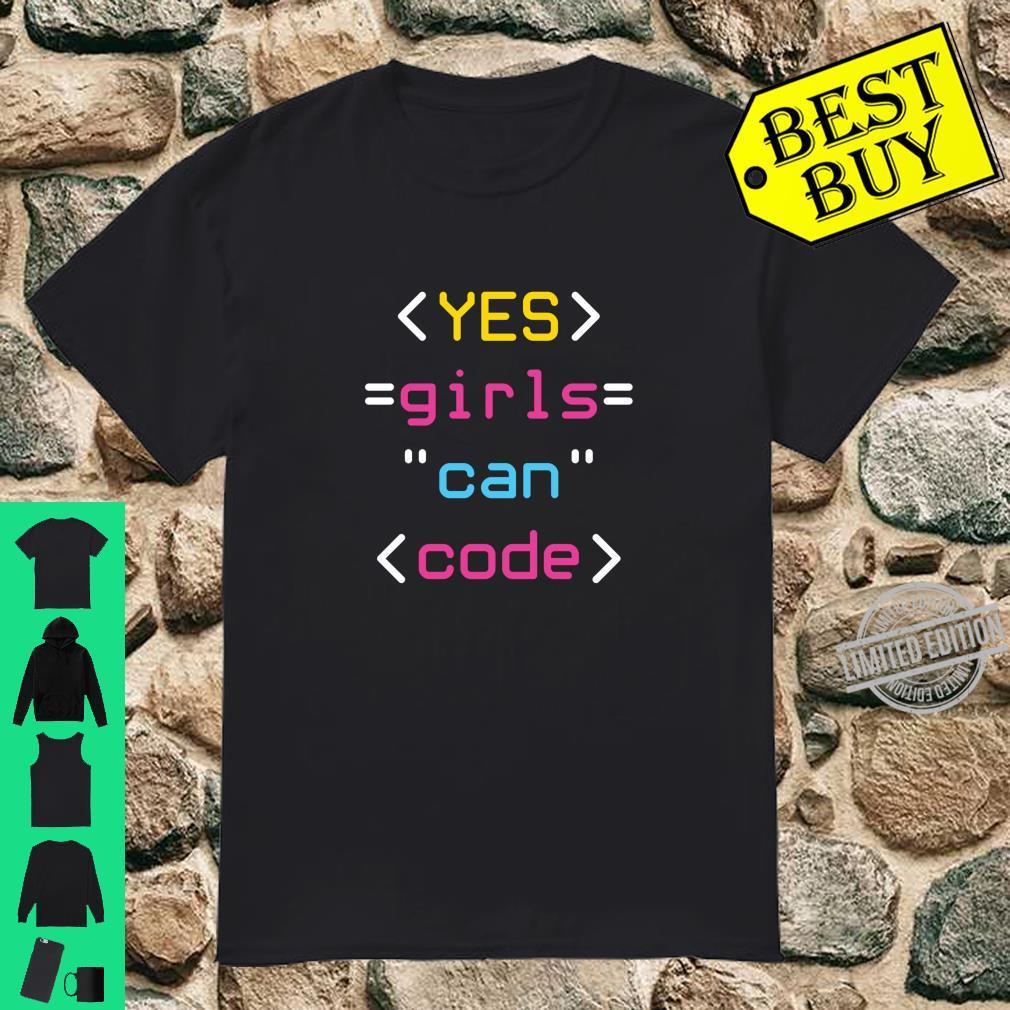 Coding Coder Computer Programming Yes Girls Can Code Shirt