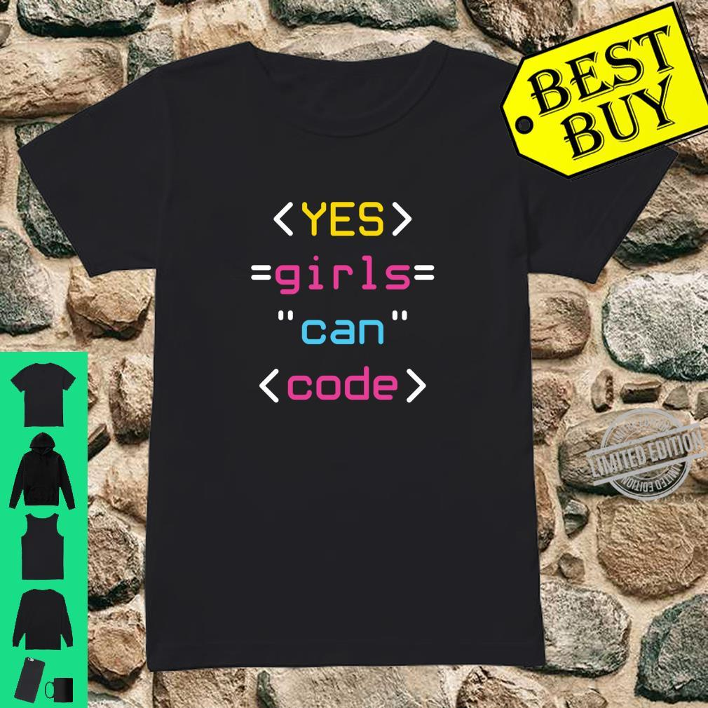 Coding Coder Computer Programming Yes Girls Can Code Shirt ladies tee