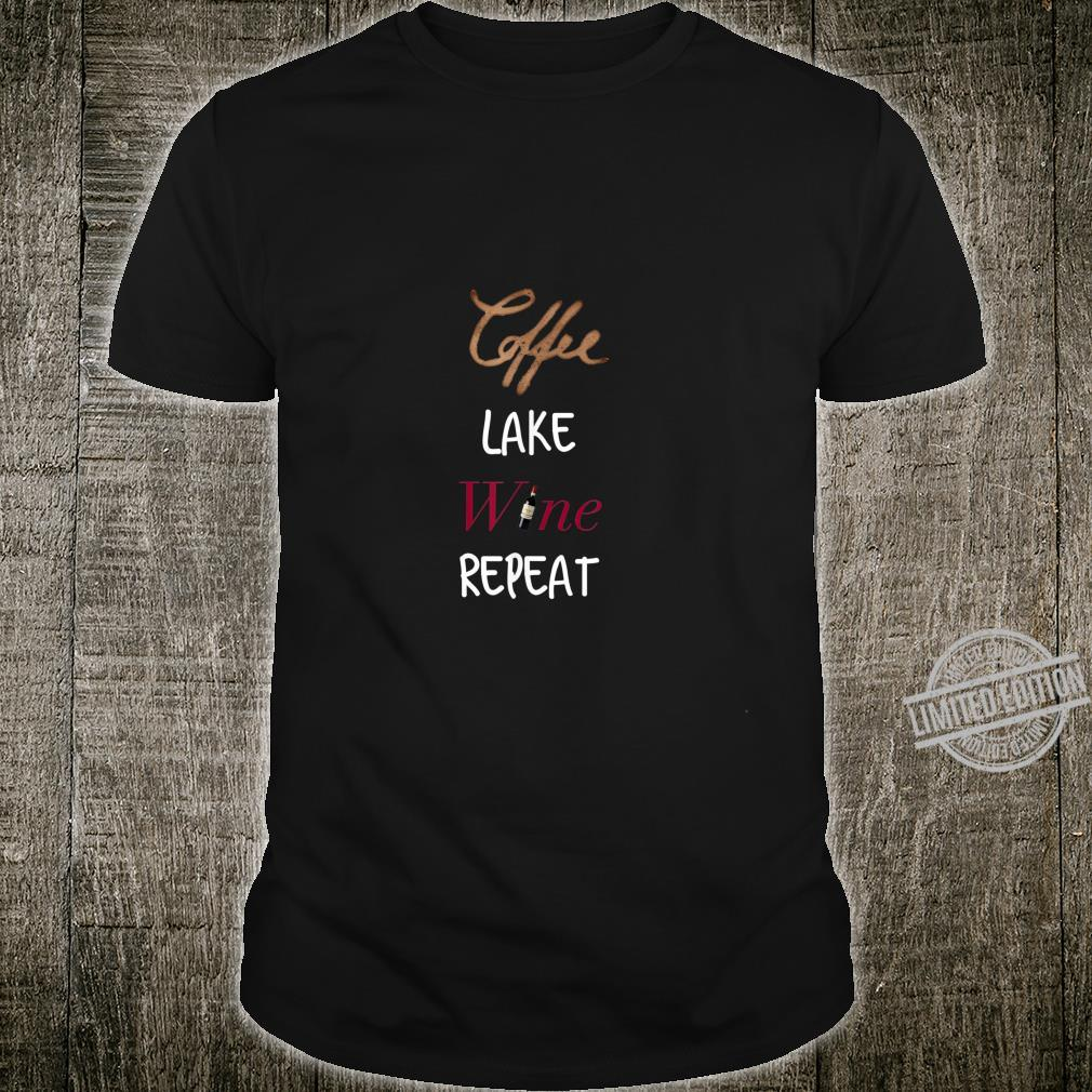 Coffee Lake Wine Repeat Lake For Lakes Shirt