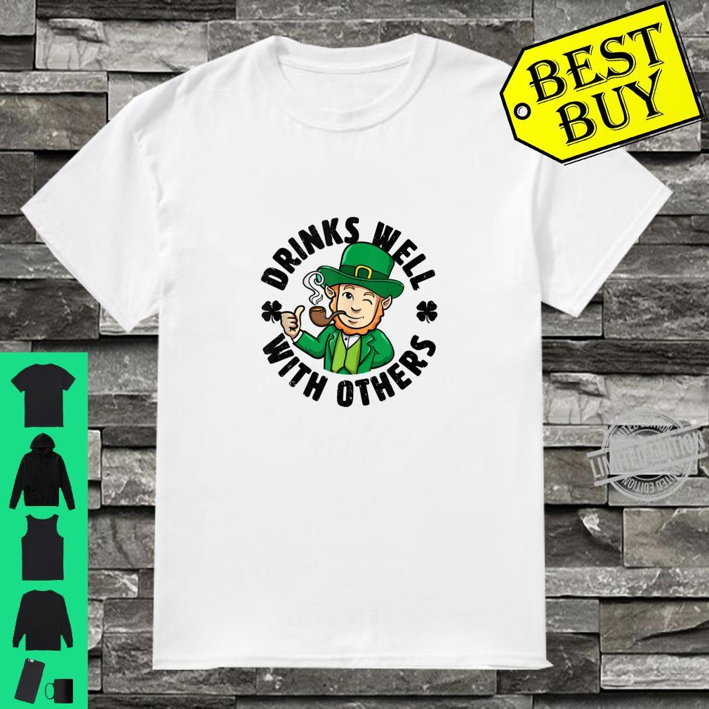Cool Drinks Well With Others St Patrick's Day Leprechaun Shirt