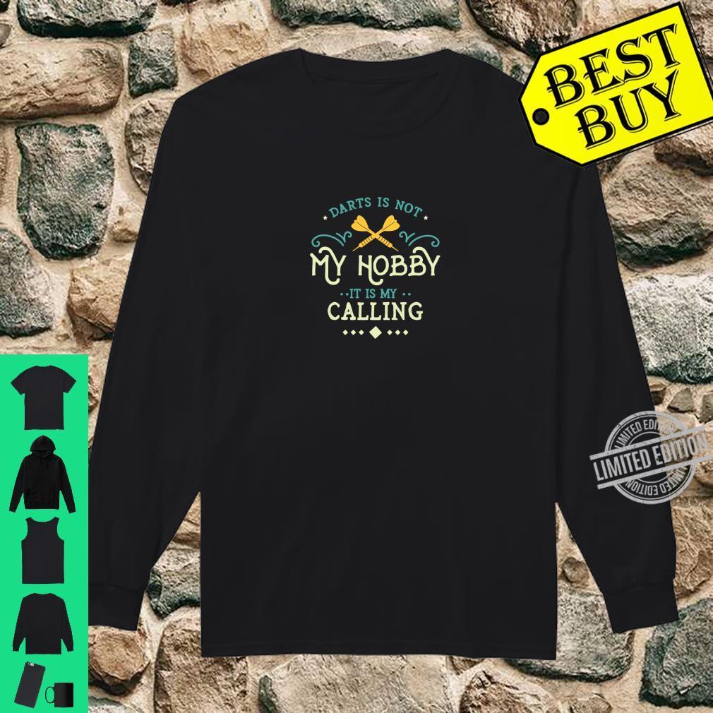 Darts Is My Calling Bullseye Dartpfeil Dartspieler Shirt long sleeved