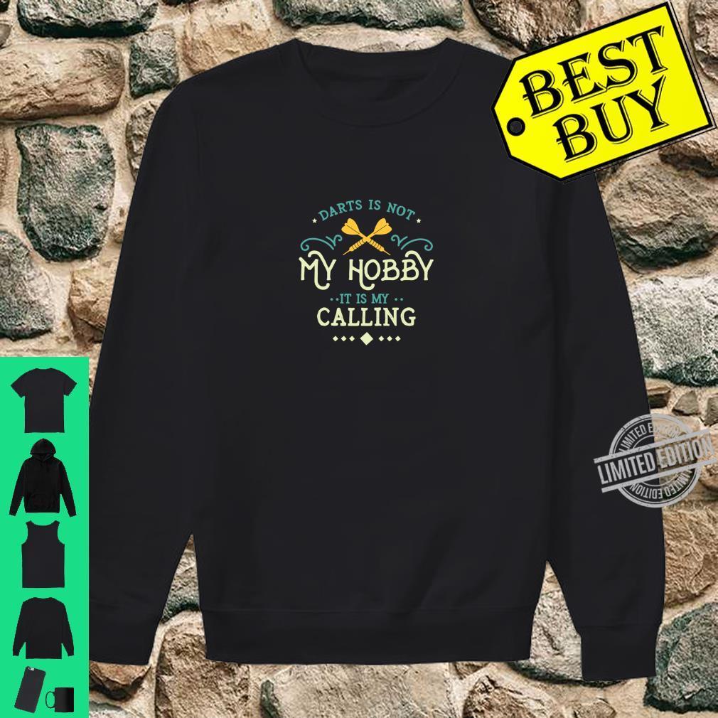 Darts Is My Calling Bullseye Dartpfeil Dartspieler Shirt sweater