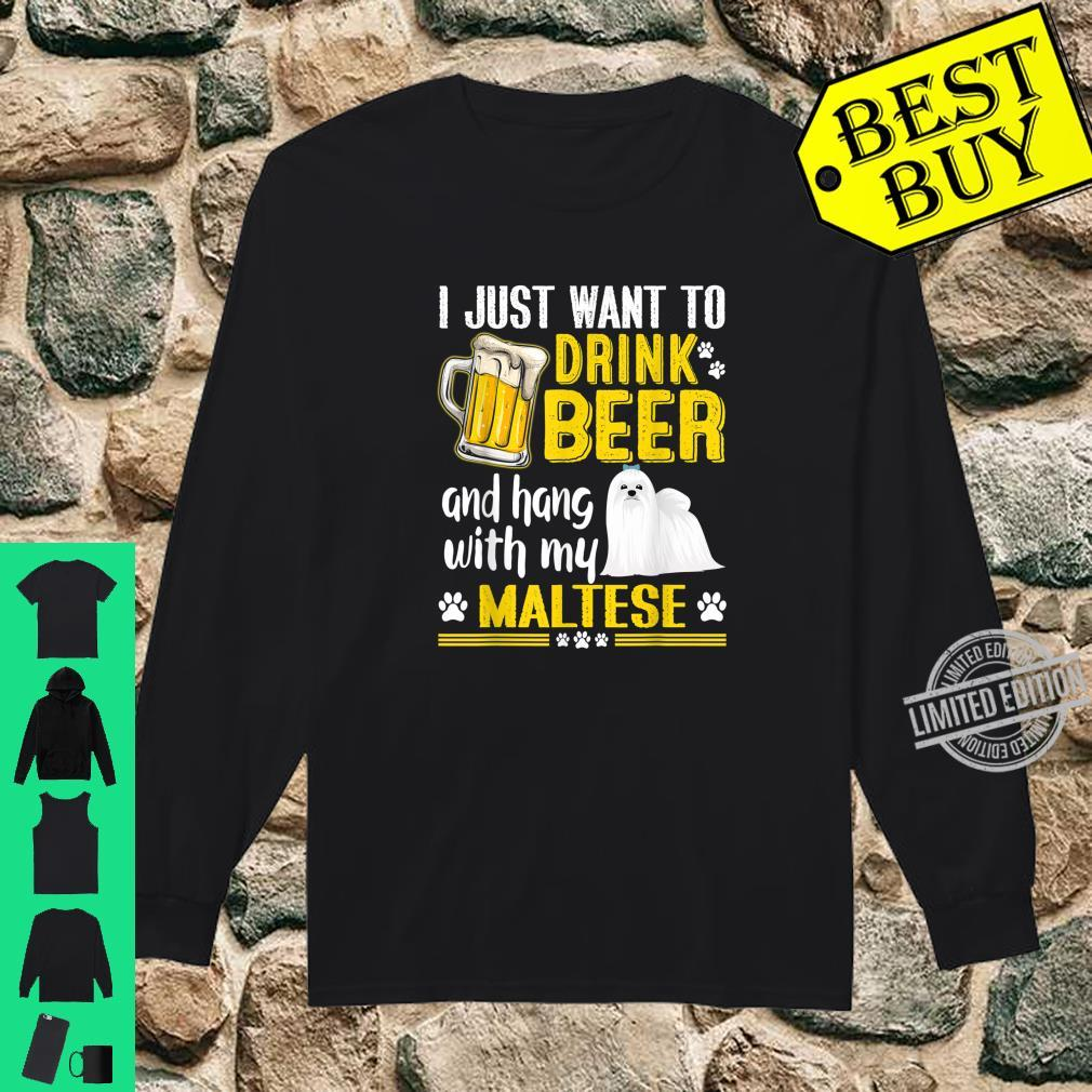 Drink Beer And Hang With My Maltese Dog Shirt long sleeved