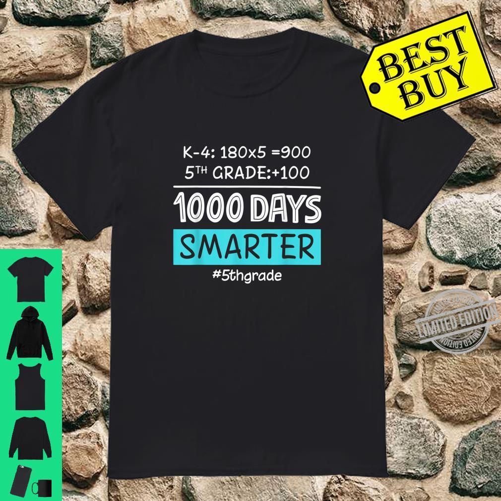 Fifth Grade Teacher 1000 Days Smarter Shirt