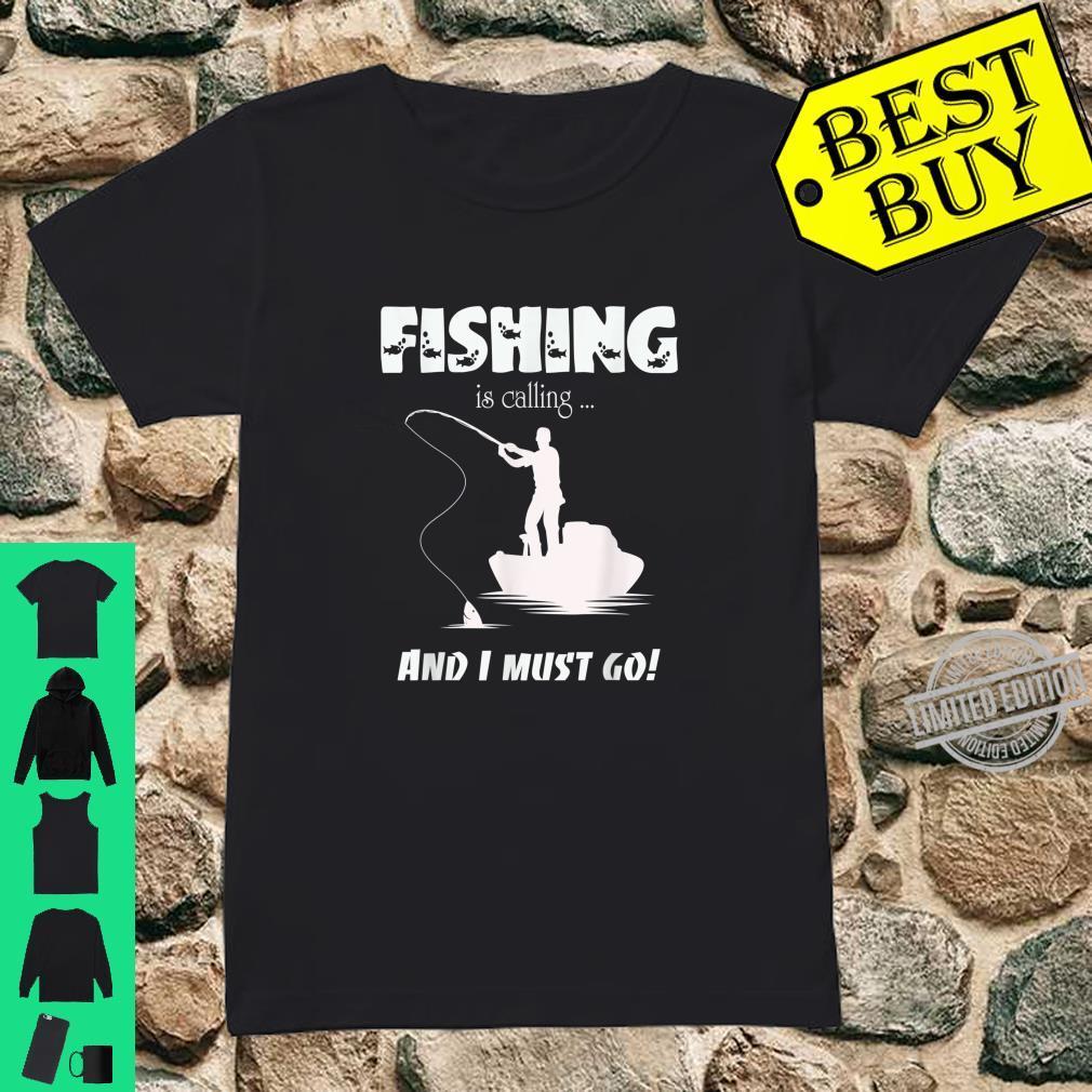Fishing Is Calling Fisherman Angler Sportfishing Angling Shirt ladies tee