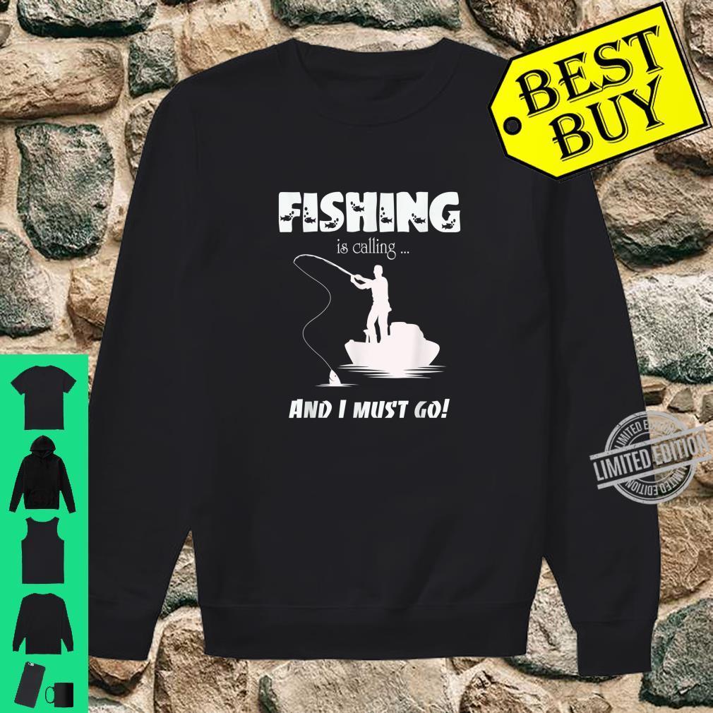 Fishing Is Calling Fisherman Angler Sportfishing Angling Shirt sweater