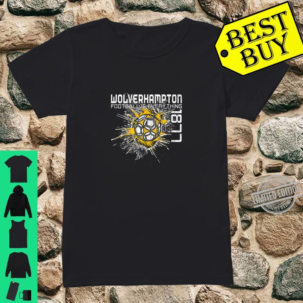 Football Is Everything Wolverhampton Splatter Vintage Shirt ladies tee