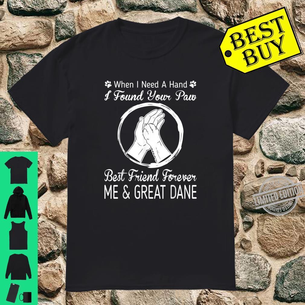 Found Your Paw Best Friend Me And My Great Dane Shirt