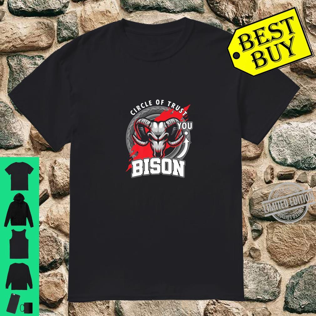 Funny Bison Lover Circle Of Trust Animal Shirt