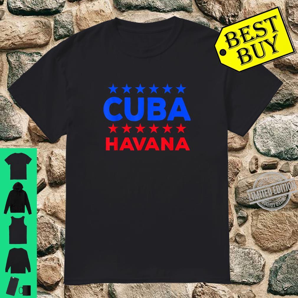 Funny Cuban Saying Havana Cuba Flag Shirt