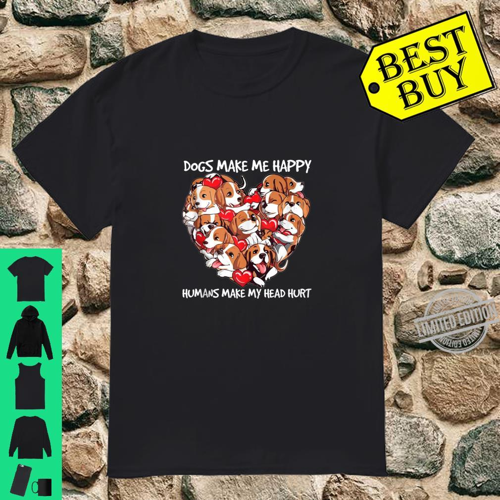 Funny Dogs Make Me Happy Loves Humans Make My Head Hurt Shirt