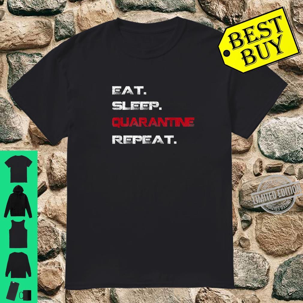 Funny Eat Sleep Quarantine Repeat Virus Awareness Flu Shirt