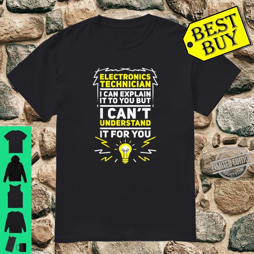 Funny Electronics Technician Shirt