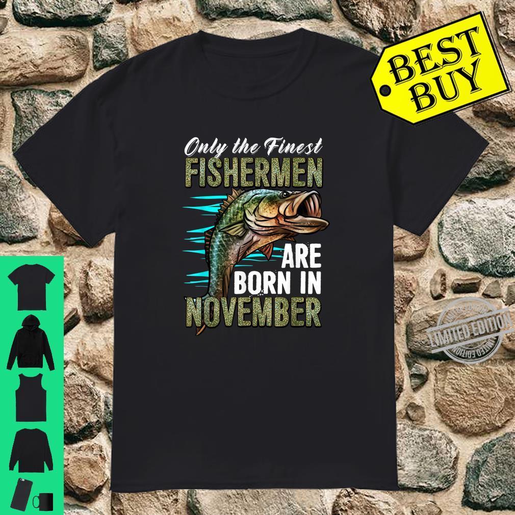 Funny Fisherman Born In November Birthday Shirt