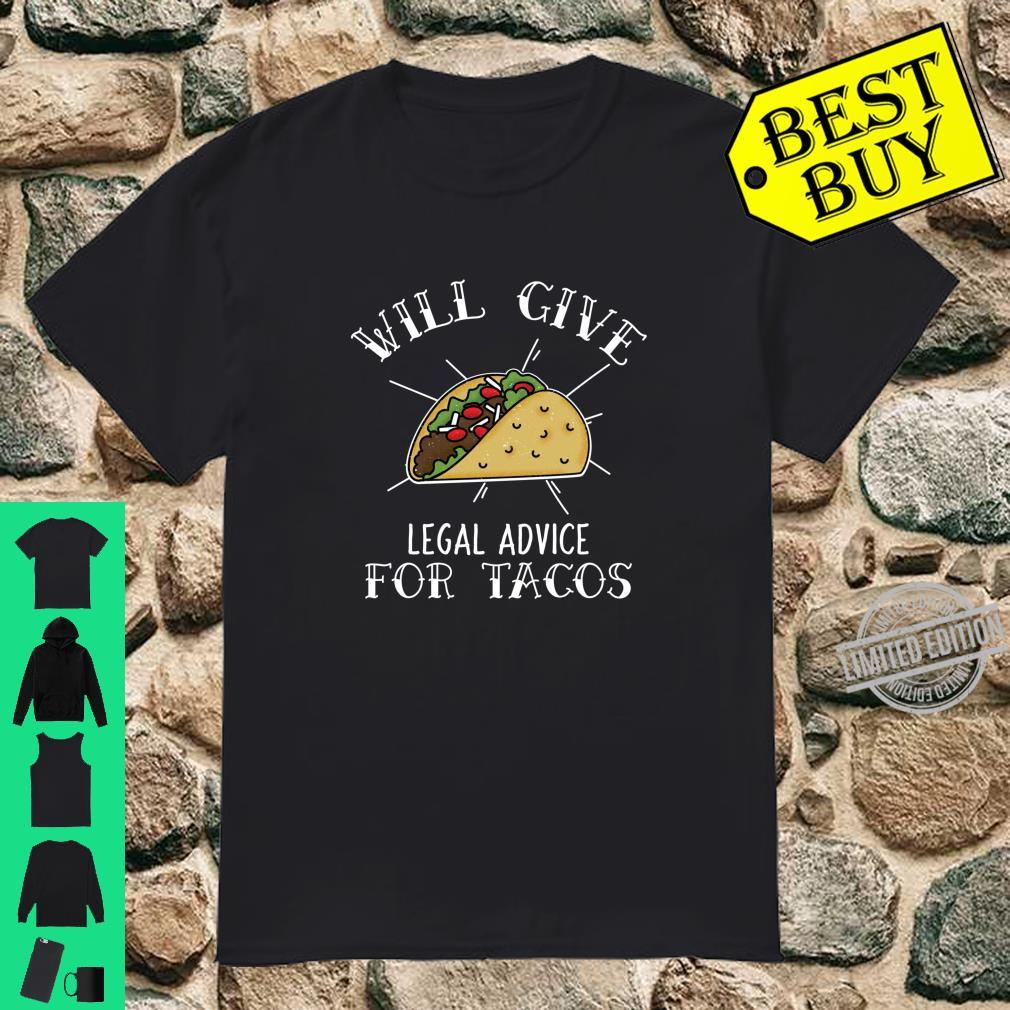 Funny Lawyer Advocate Attorney For Taco Shirt