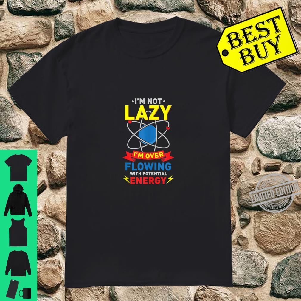 Funny Science, Physics Joke Shirt