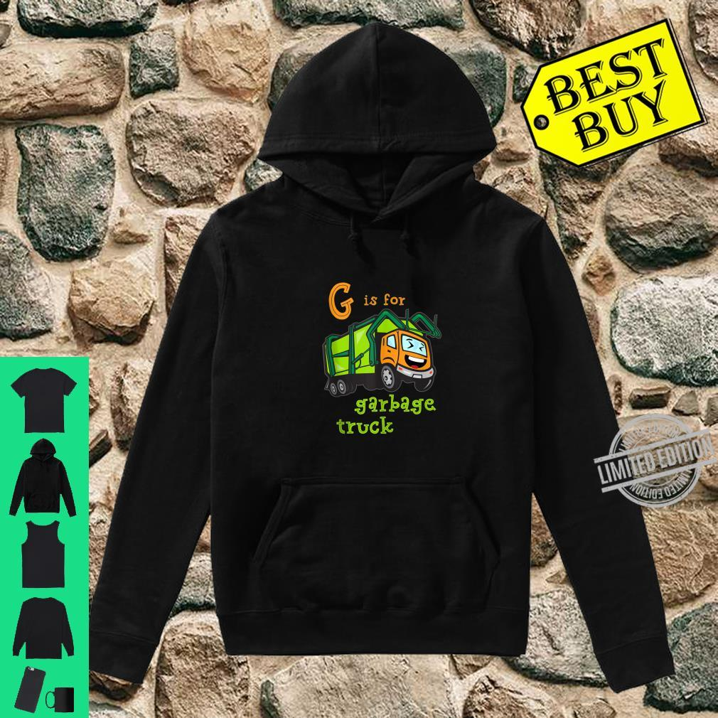 G is for Garbage Truck Shirt hoodie