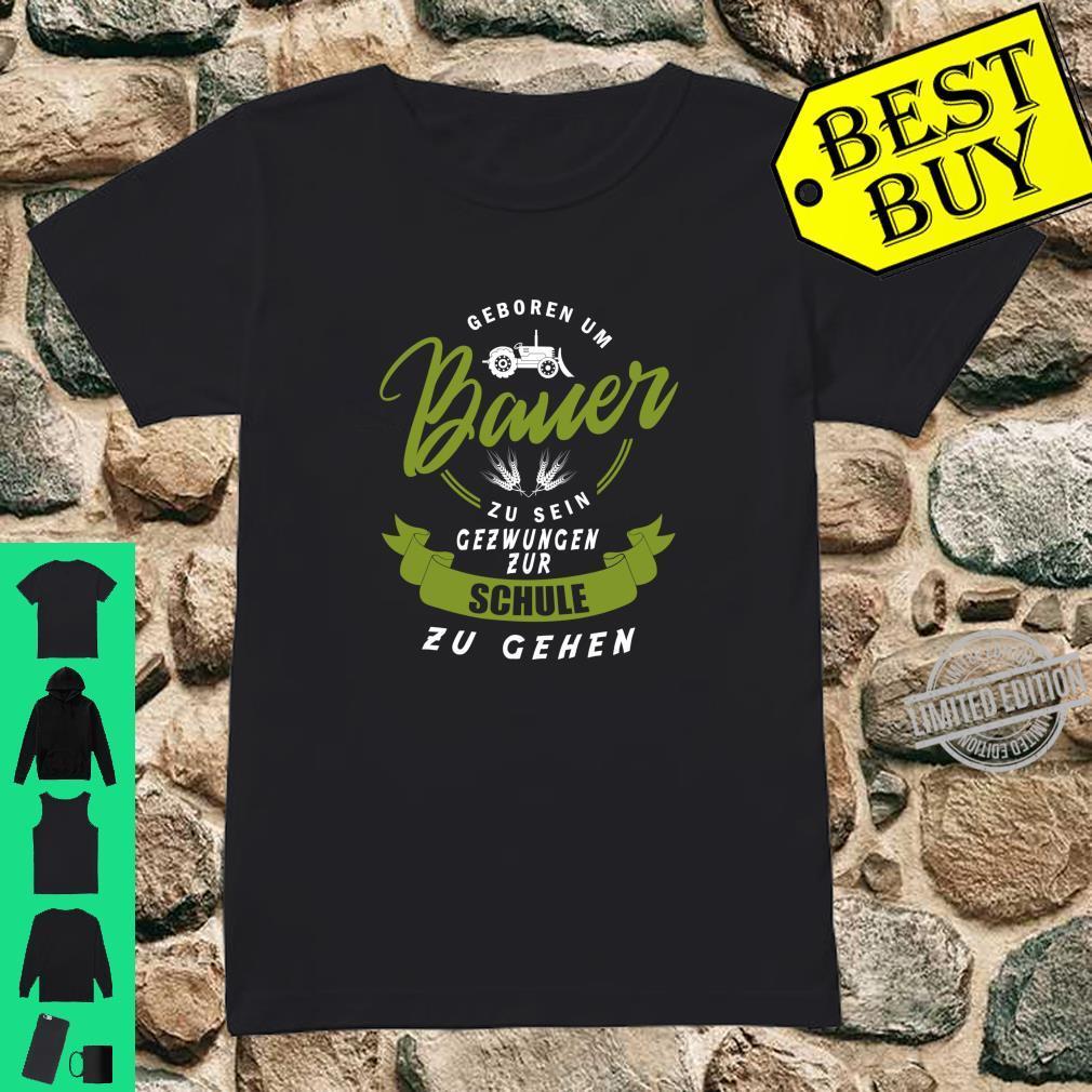 Geboren um Bauer zu sein Geschenk für Traktor Landwirt Shirt ladies tee