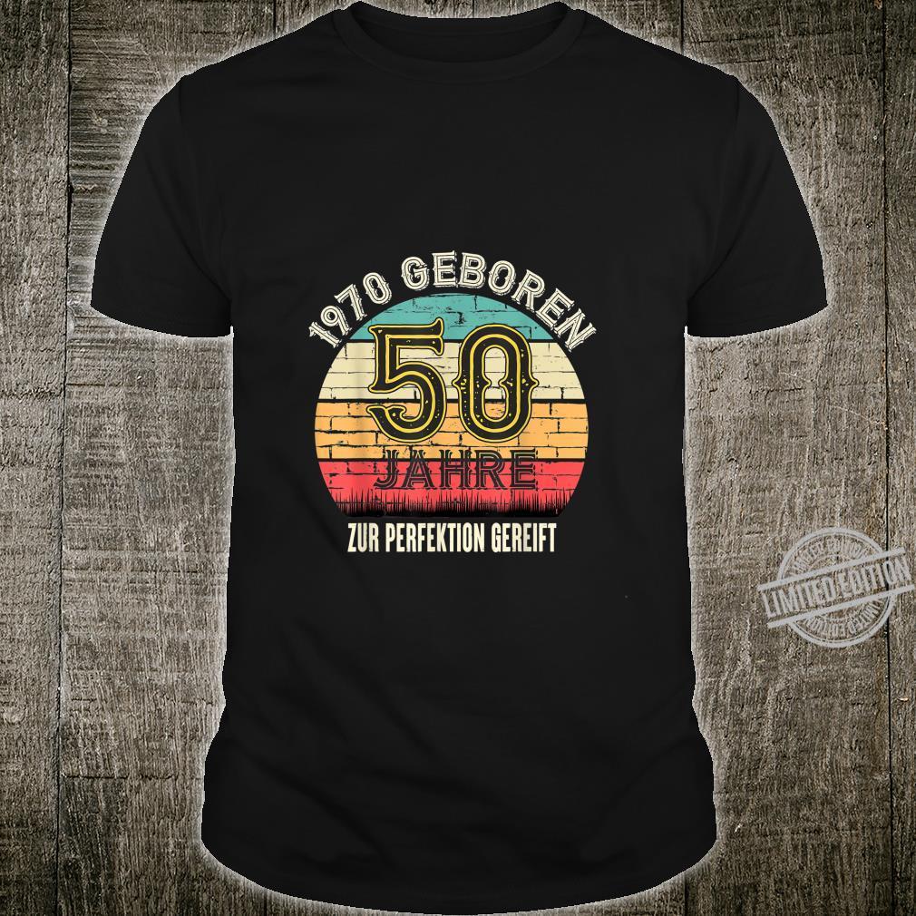 Geburtstagsgeschenk 50 Jahre 1970 Geschenk 50. Geburtstag Shirt