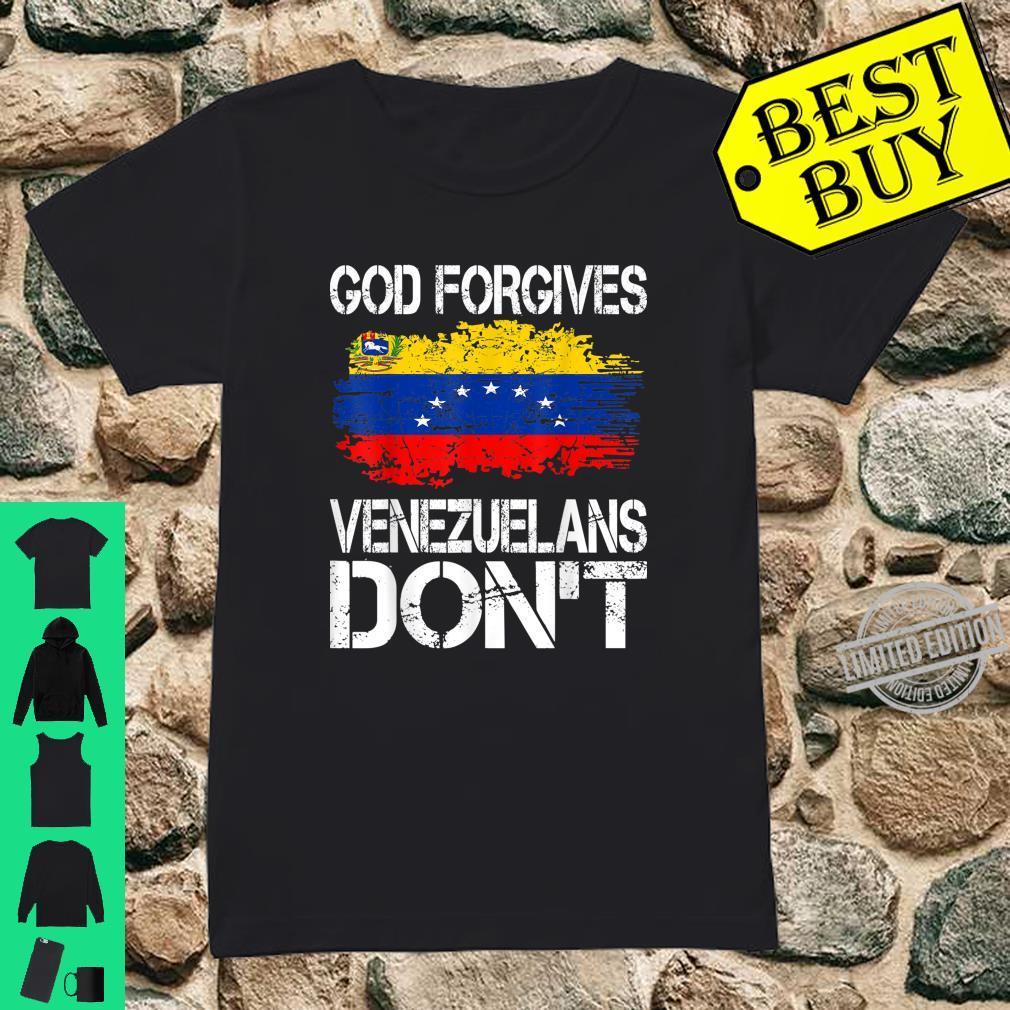 God Forgives Venezuelans Dont Shirt ladies tee