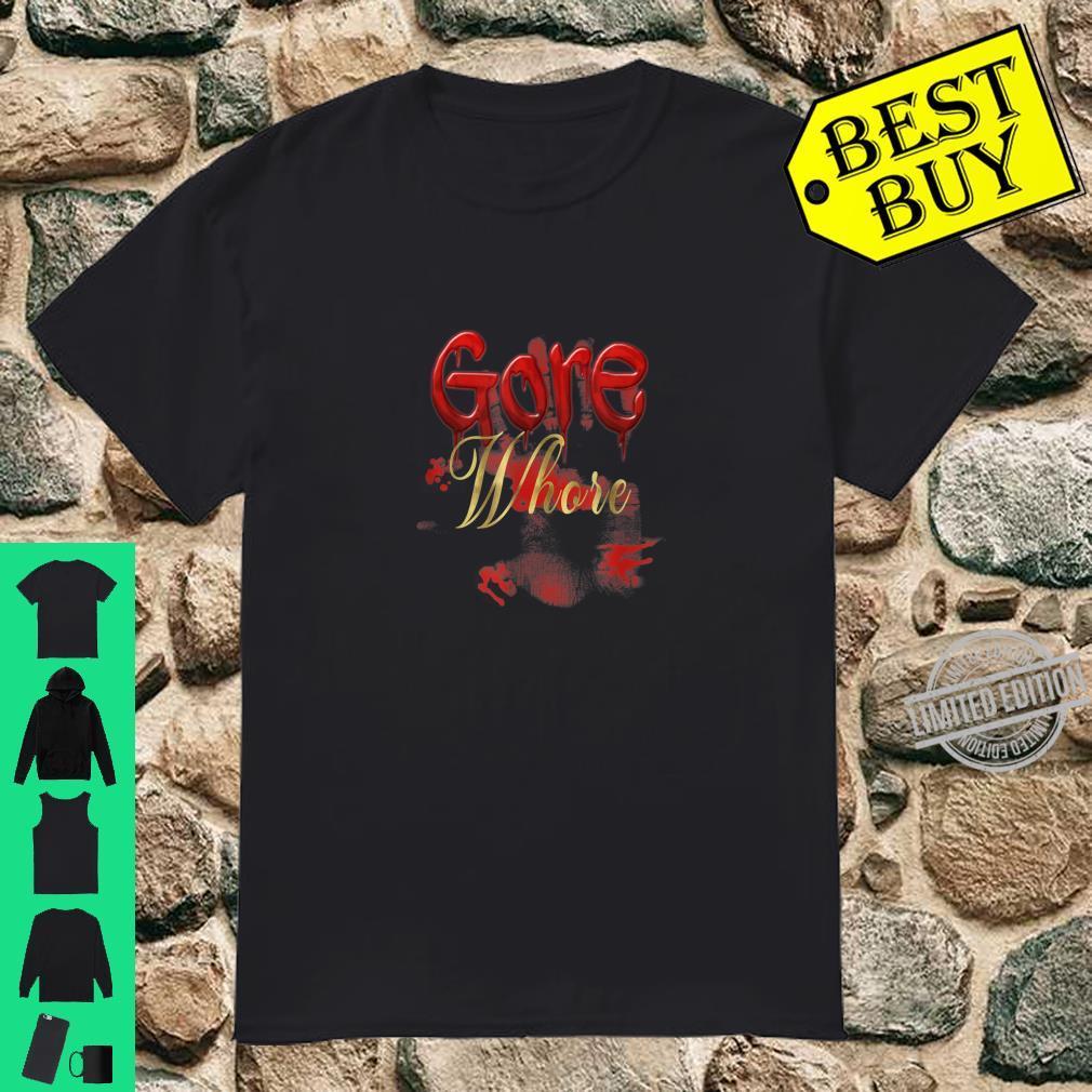 Gore Whore Halloween Goth Punk Nightmare Humor Shirt