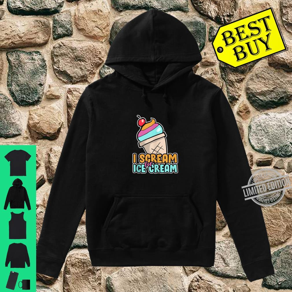 I Scream For Ice Cream For Kids Clothes Shirt hoodie