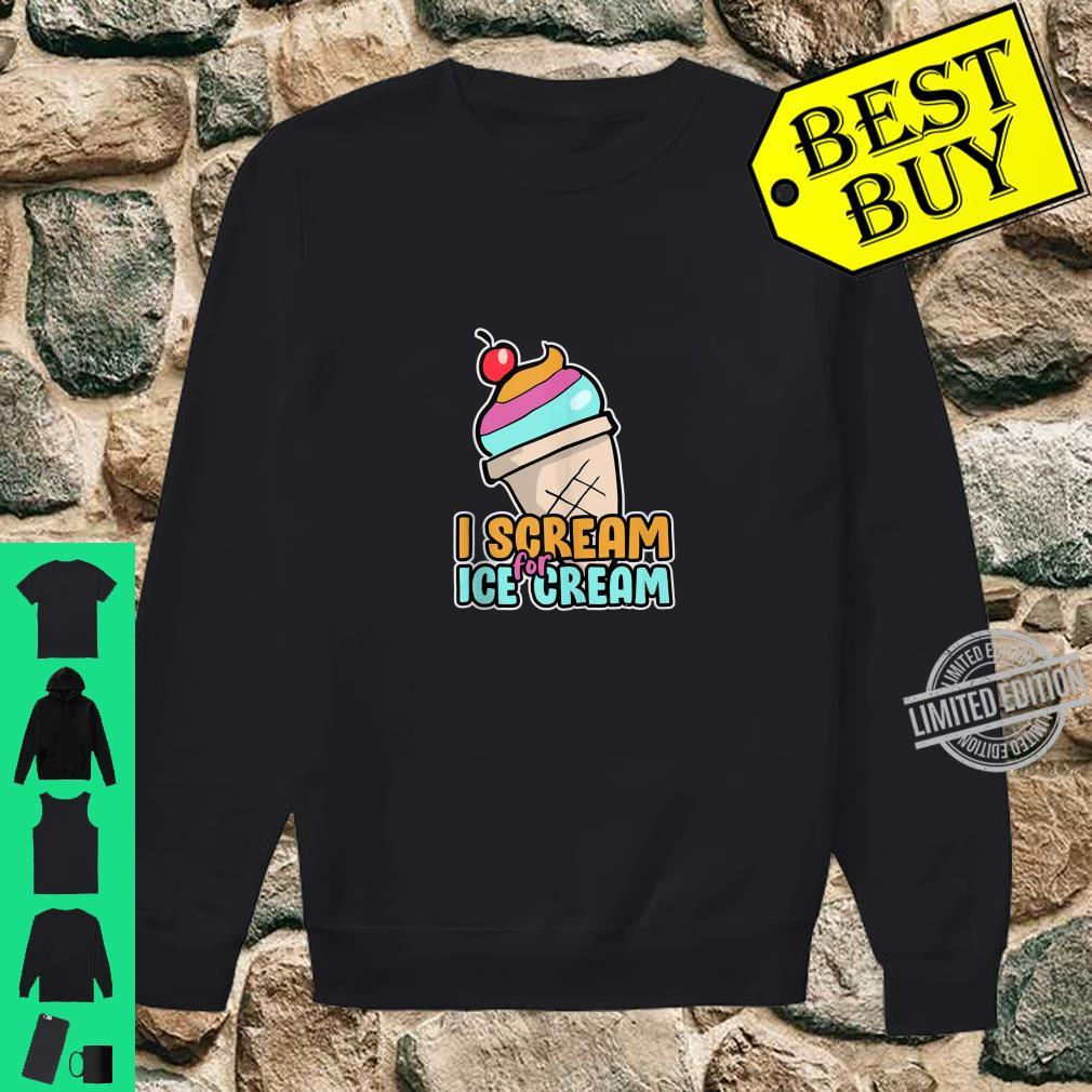 I Scream For Ice Cream For Kids Clothes Shirt sweater