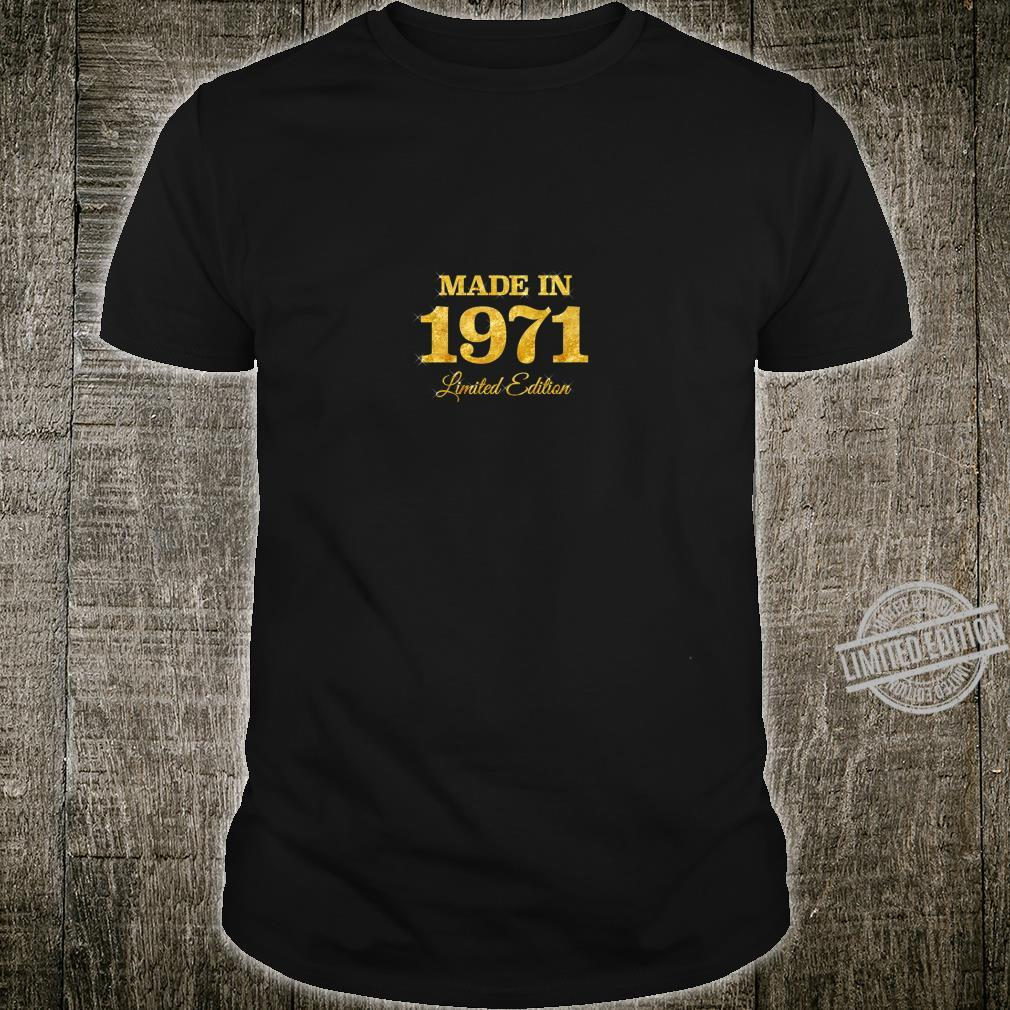 Made In 1971 Limited Edition 49th Birthday e6 Shirt