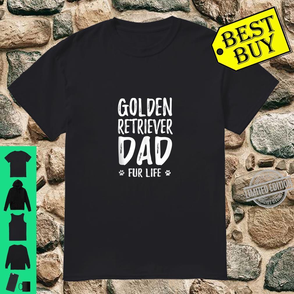 Mens Golden Retriever Dad Fur Life Dog Dad Shirt