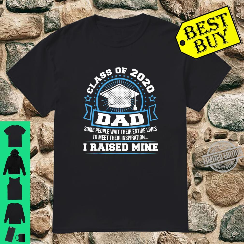 Mens Proud Dad Class Of 2020 I Raised Mine Graduation Shirt