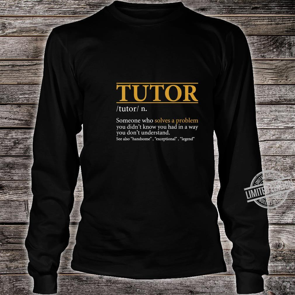 Mens TUTOR definition Birthday or Christmas Shirt long sleeved