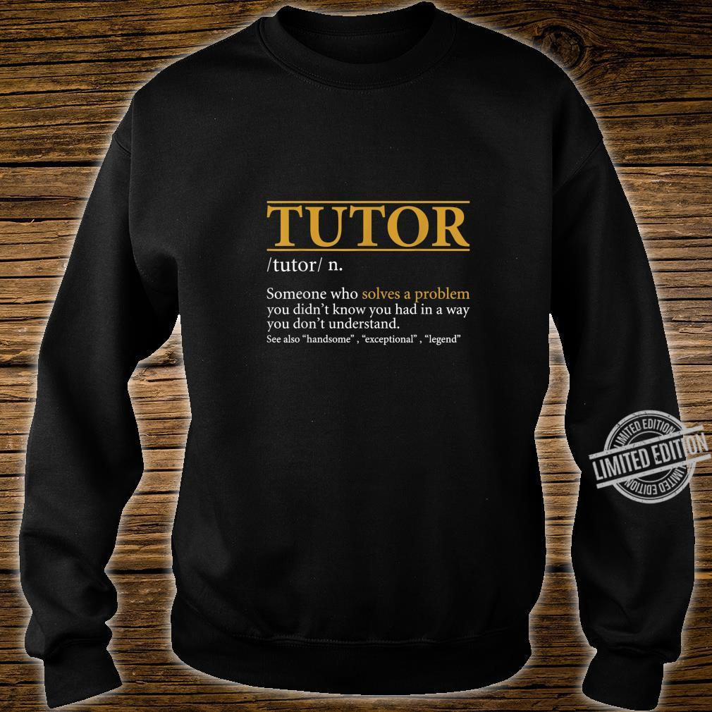 Mens TUTOR definition Birthday or Christmas Shirt sweater