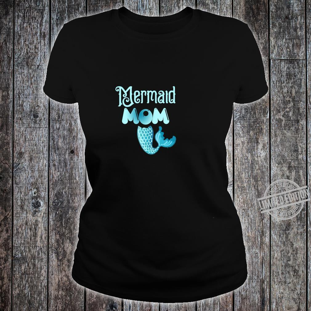 Mermaid Mom Birthday party family Shirt ladies tee