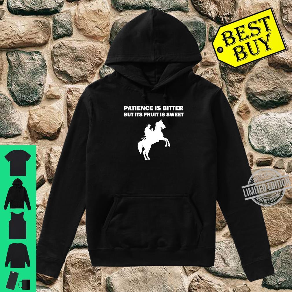 Patience Is Bitter Ertugrul Ghazi Osman Bey Season Quote Shirt hoodie