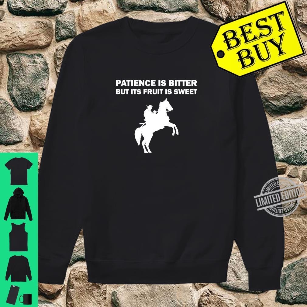 Patience Is Bitter Ertugrul Ghazi Osman Bey Season Quote Shirt sweater