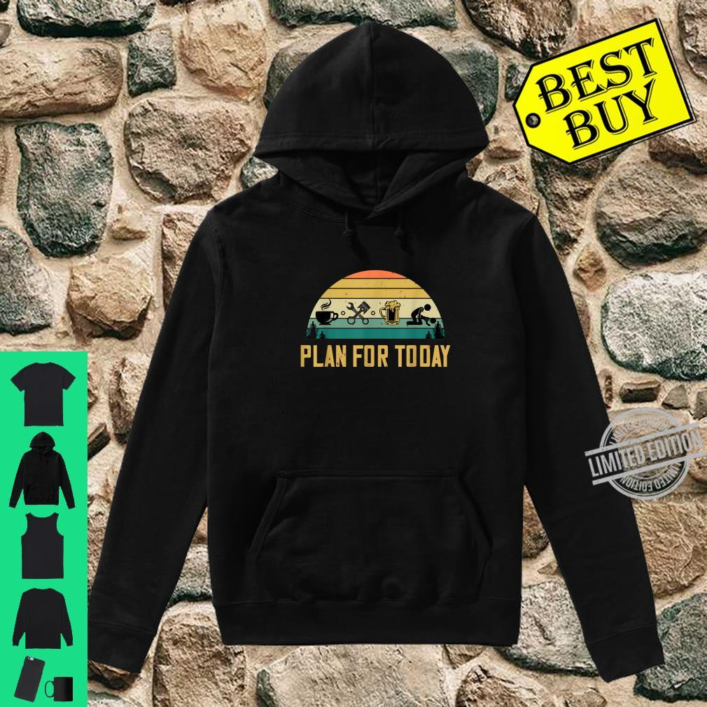 Plan For Today Coffee Mechanic Beer Sex Car Guys Shirt hoodie