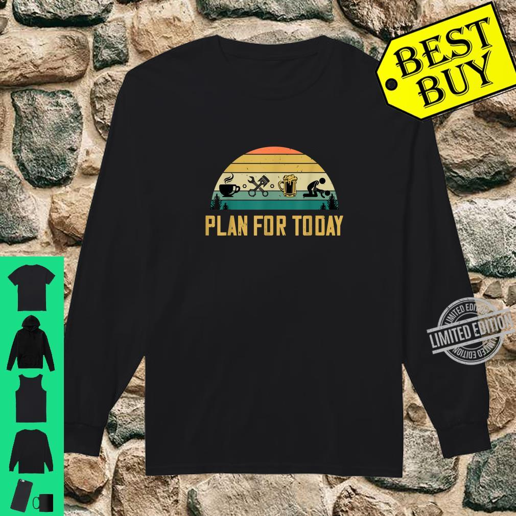 Plan For Today Coffee Mechanic Beer Sex Car Guys Shirt long sleeved