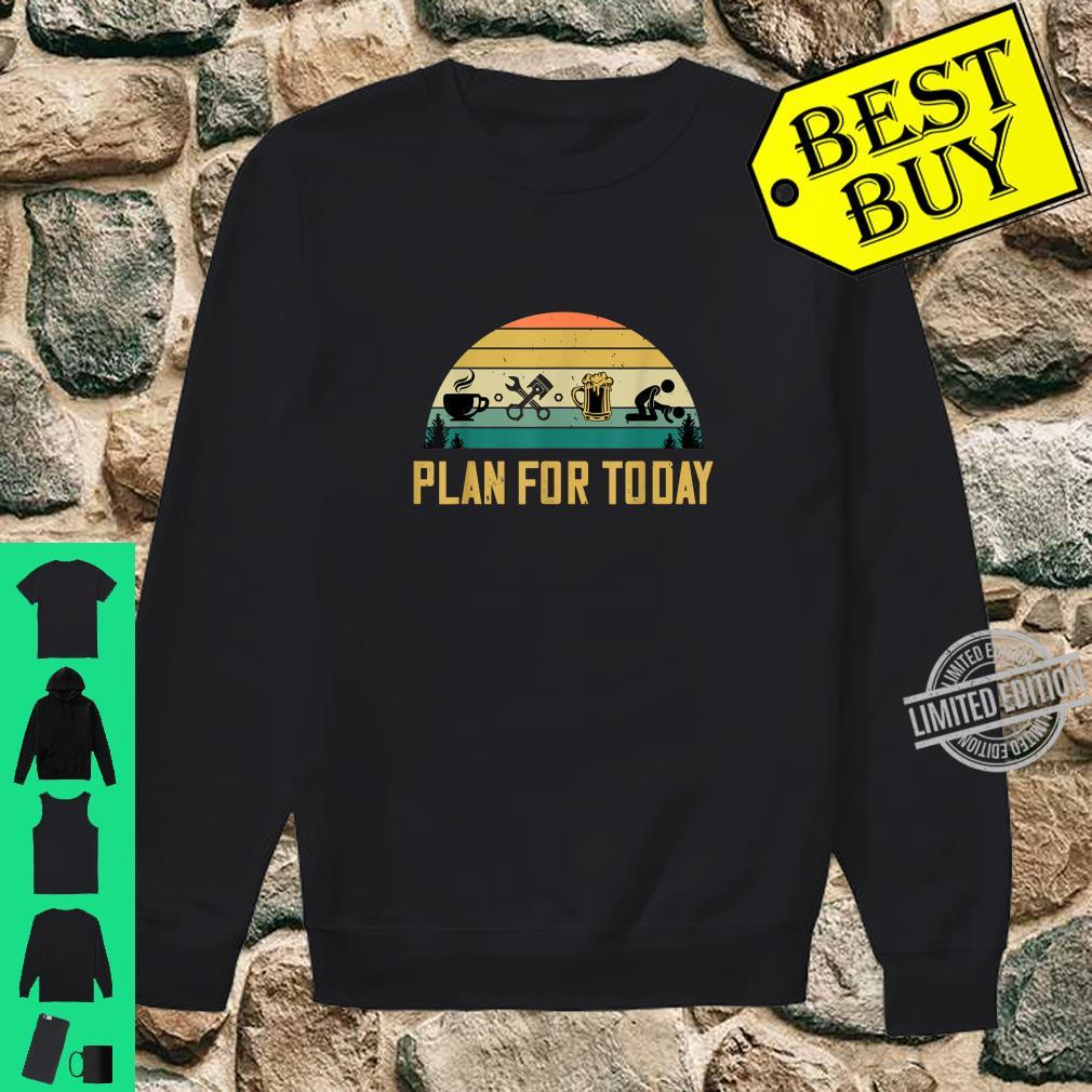 Plan For Today Coffee Mechanic Beer Sex Car Guys Shirt sweater