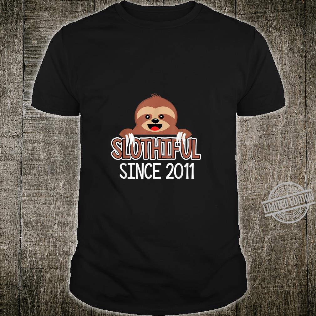 Slothiful Since 2011 Party Lazy Sloth Birthday Design Shirt