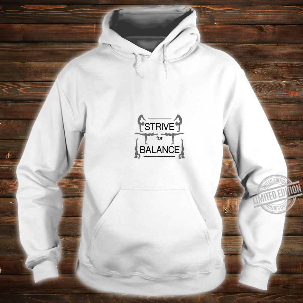 Strive for Balance Yoga & Girls size, more colors Shirt hoodie