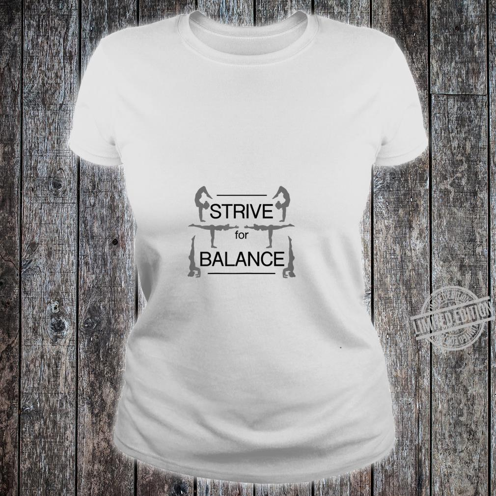Strive for Balance Yoga & Girls size, more colors Shirt ladies tee