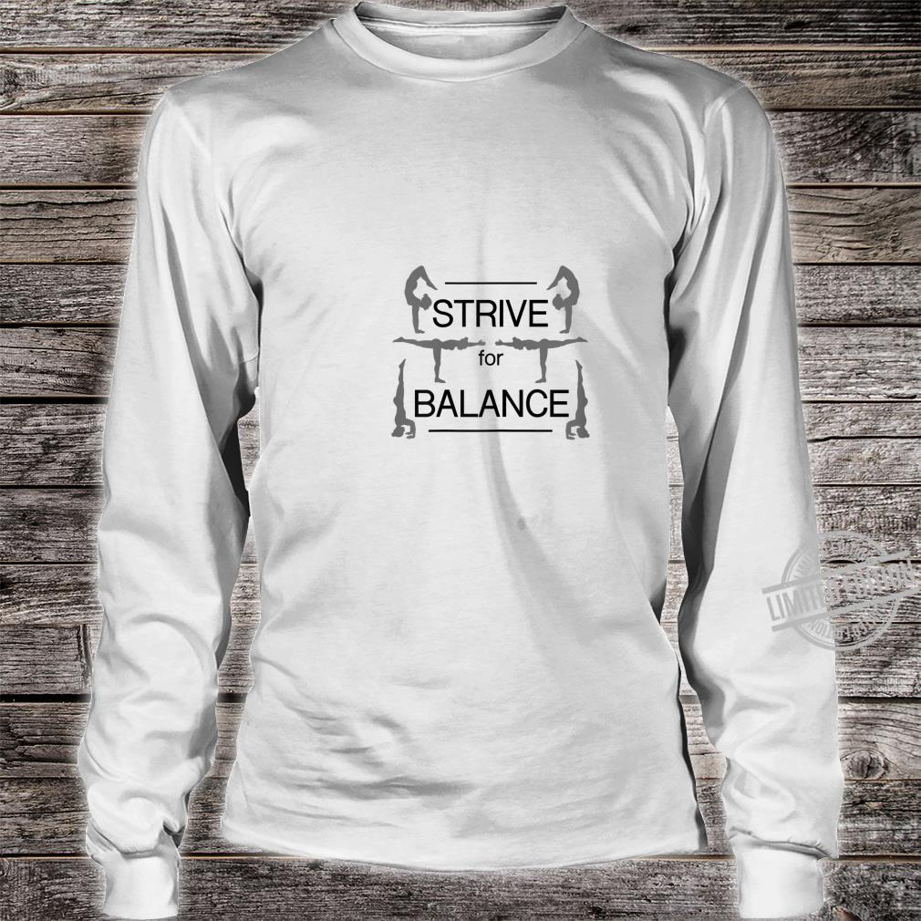 Strive for Balance Yoga & Girls size, more colors Shirt long sleeved