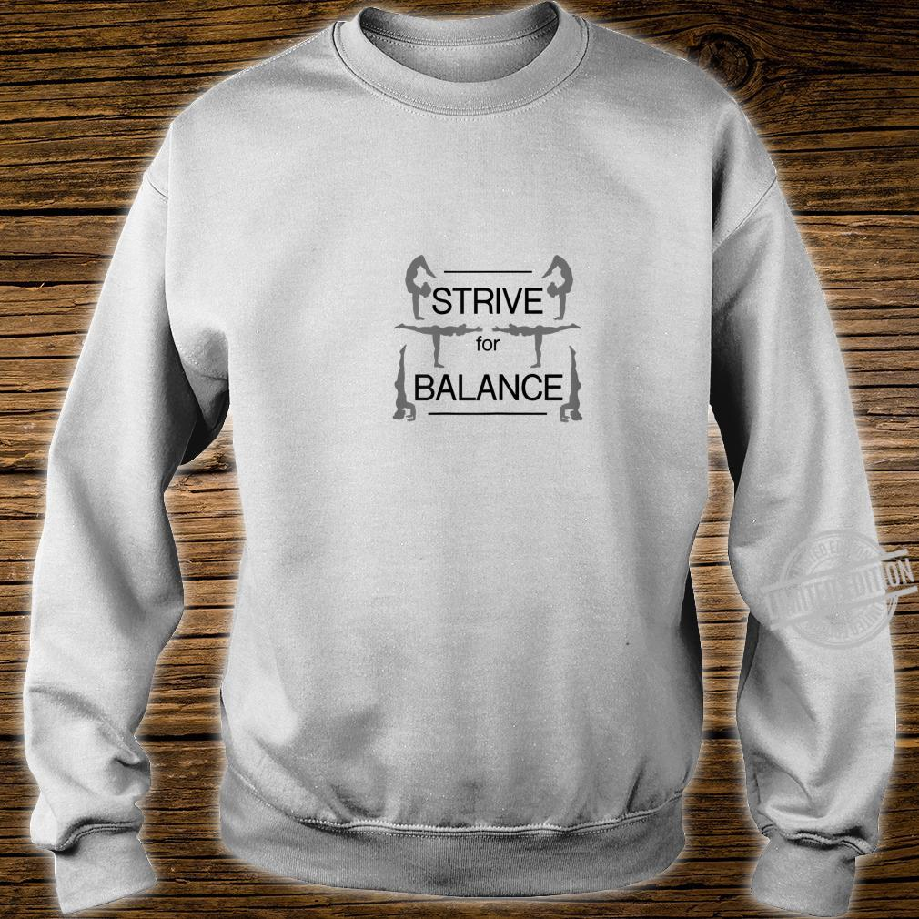 Strive for Balance Yoga & Girls size, more colors Shirt sweater
