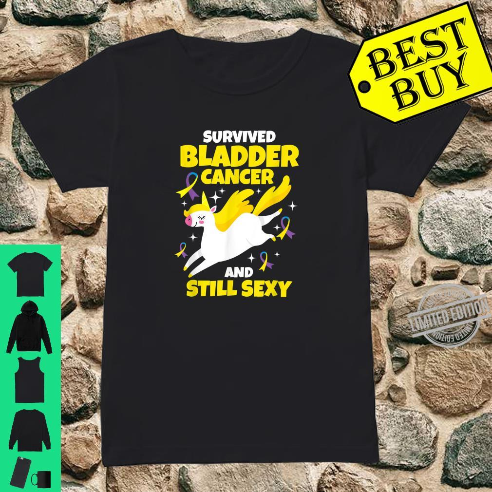 Survived Bladder Cancer Still Sexy Quote Unicorn Shirt ladies tee